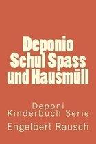 Deponio Schul Spass Und Hausm ll