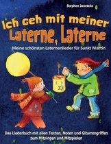 Ich Geh Mit Meiner Laterne, Laterne - Meine Sch nsten Laternenlieder F r Sankt Martin
