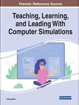 Teaching, Learning, and Leading With Computer Simulations