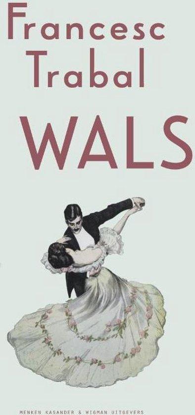 Wals - Francesc Trabal |