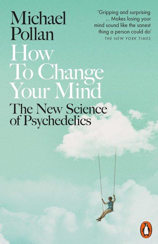 Boek cover How to Change Your Mind van Michael Pollan (Onbekend)