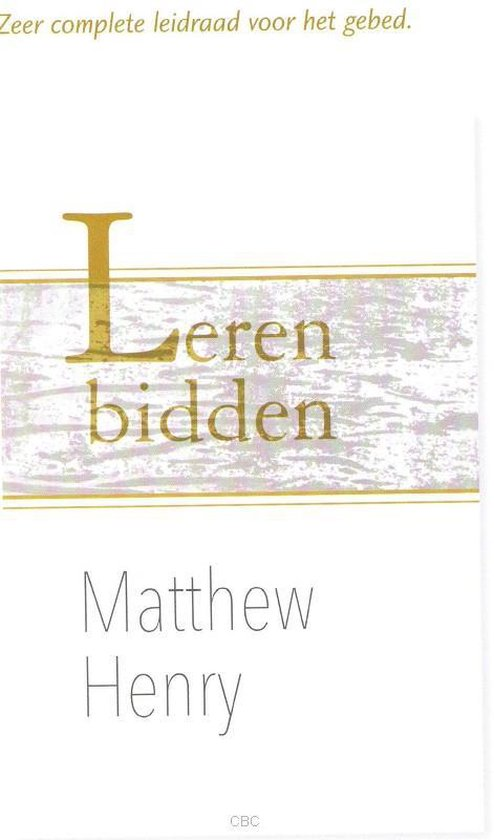 Leren bidden - Matthew Henry | Fthsonline.com
