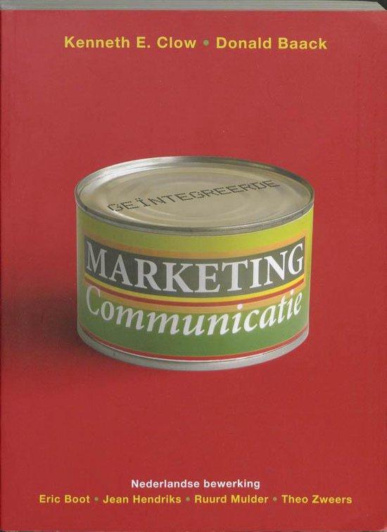 Geintegreerde Marketingcommunicatie - Kenneth E. Clow |