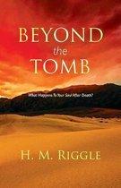 Beyond the Tomb