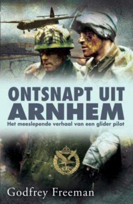 Boek cover Ontsnapt uit Arnhem van Godfrey Freeman (Onbekend)