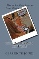 Filming Family History: How to Save Great Stories for Future Generations