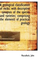 A Geological Classification of Rocks