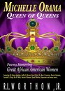 Boekomslag van 'Michelle Obama Queen of Queens Poems Honoring Great African American Women'