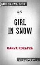 Omslag Girl in Snow: A Novel by Danya Kukafka   Conversation Starters