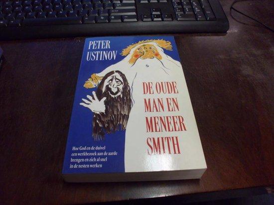 Oude man en meneer smith - Peter Ustinov  