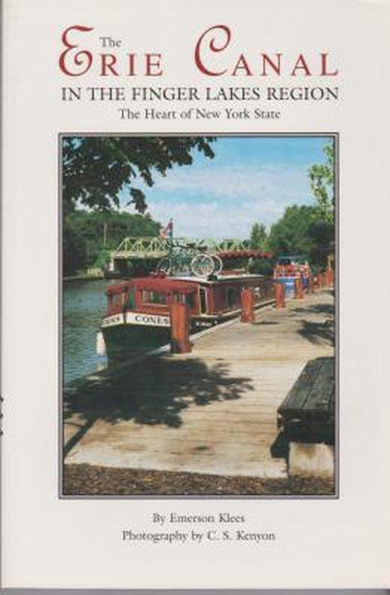 Boek cover The Erie Canal in the Finger Lakes Region van Emerson Klees (Paperback)