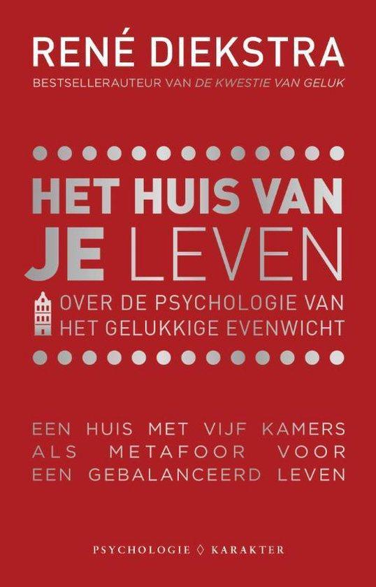 Boek cover Het huis van je leven van Rene Diekstra (Paperback)