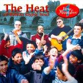 The Heat Of Balkan Gypsy Soul