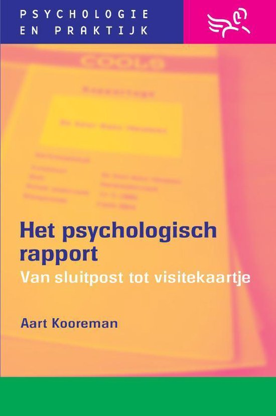 Psychologie & praktijk  -   Het psychologisch rapport