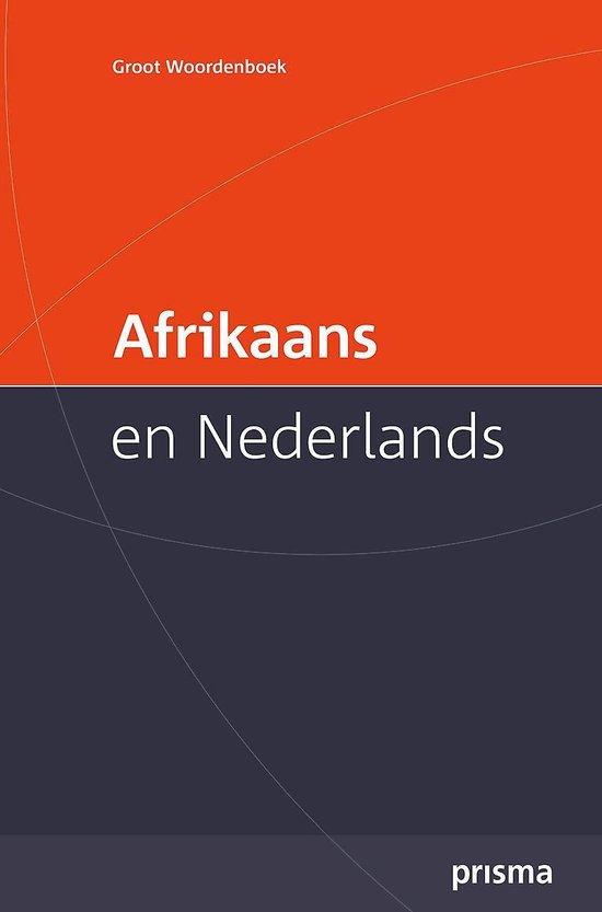 Prisma Groot Woordenboek Afrikaans en Nederlands / Large Afrikaans-Dutch Dictionary