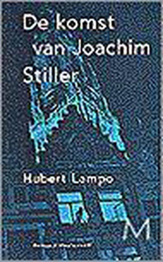 De Komst Van Joachim Stiller - Hubert Lampo | Readingchampions.org.uk