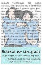 Estreia no Uruguai