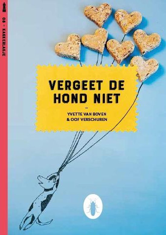 Kakkerlakjes culinair 8 - Vergeet de hond niet (set van 6) - Yvette van Boven |
