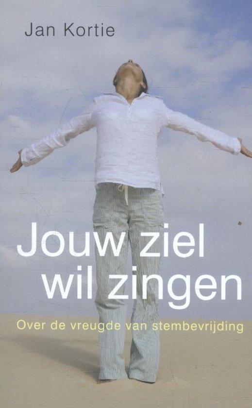 Jouw ziel wil zingen - Jan Kortie | Fthsonline.com