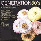 Generations 80's: Classics from the 80's Alternative Scene
