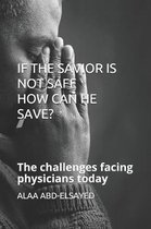 If the Savior Is Not Safe How Can He Save?