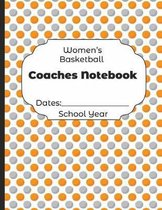 Womens Basketball Coaches Notebook Dates