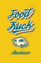 Food Truck Reviews