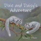 Dixie and Daisy's Adventure
