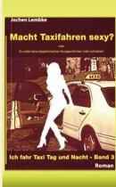 Macht Taxifahren sexy?