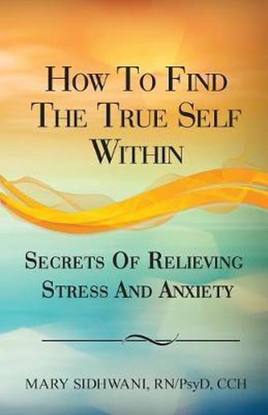 How to Find the True Self Within