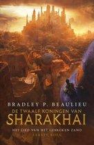 Het Lied van het Gebroken Zand - De Twaalf Koningen van Sharakhai