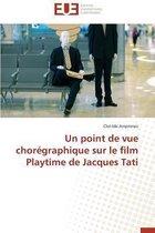 Un Point de Vue Chor�graphique Sur Le Film Playtime de Jacques Tati