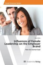 Influences of Female Leadership on the Employer Brand
