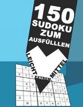150 Sudoku zum ausf llen - Leicht - Mittel - Extrem