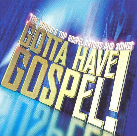 Gotta Have Gospel