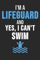 I'm A Lifeguard And Yes I Can't Swim