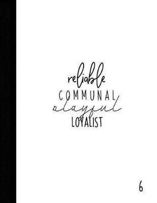 Reliable Communal Playful Loyalist
