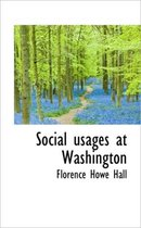 Social Usages at Washington