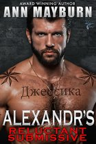 Alexandr's Reluctant Submissive