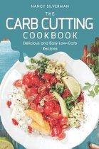 The Carb Cutting Cookbook