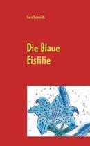 Die Blaue Eislilie