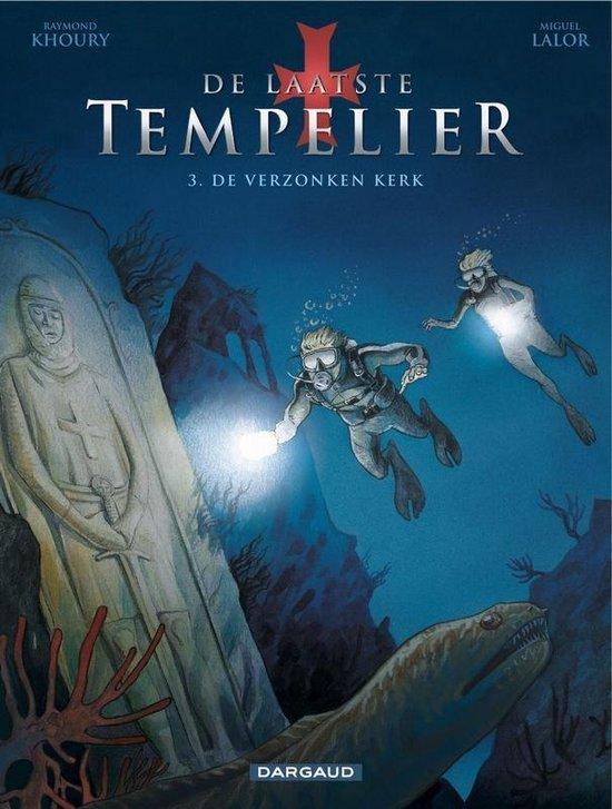 Laatste tempelier 03. de verzonken kerk 3/4 - Lalor m |