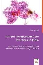 Current Intrapartum Care Practices in India