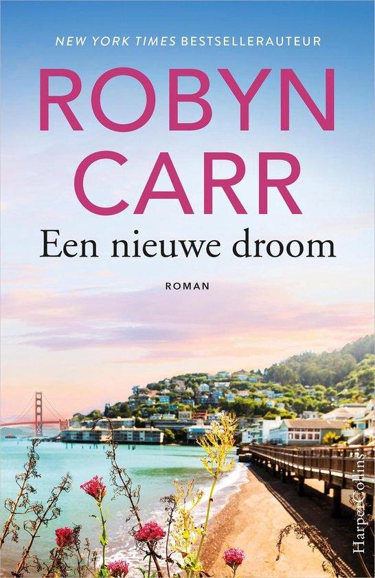 Een nieuwe droom - Robyn Carr |