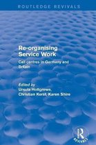 Re-organising Service Work