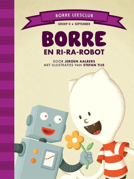 Borre Leesclub - Borre en Ri-ra-robot - Jeroen Aalbers |