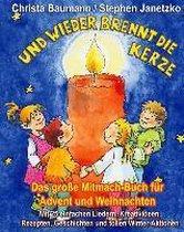 Und Wieder Brennt Die Kerze - Das Gro e Mitmach-Buch F r Advent Und Weihnachten