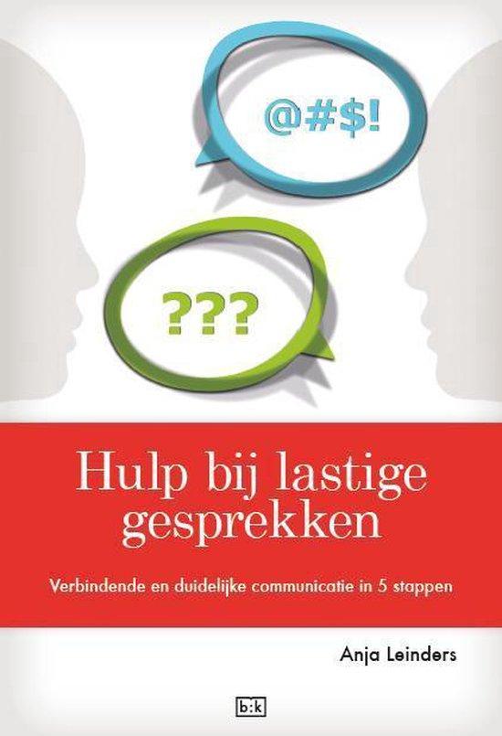 Hulp bij lastige gesprekken - Anja Leinders | Fthsonline.com