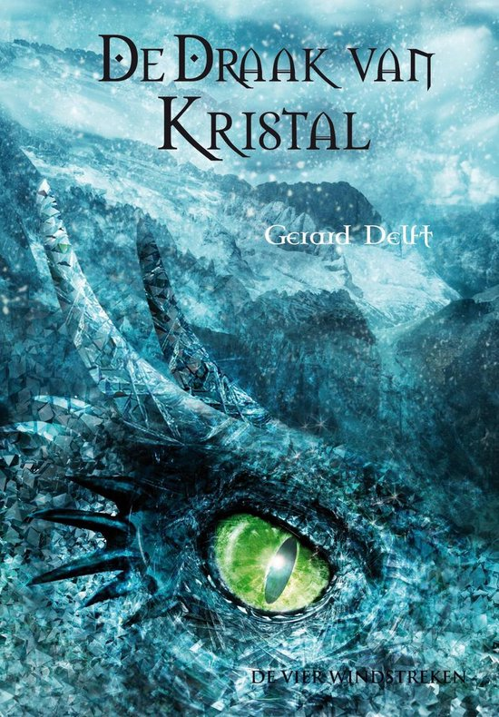 De draak van kristal - Gerard Delft |