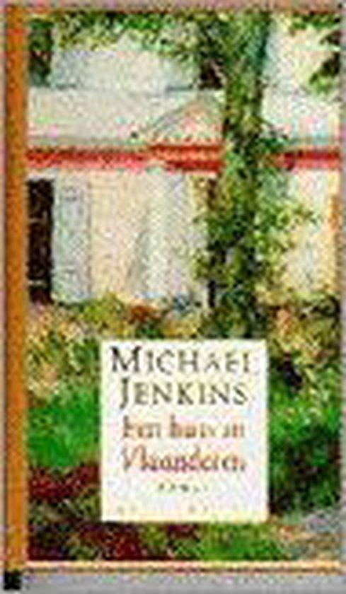 Een huis in Vlaanderen - Michael Jenkins |